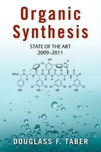 Organic Synthesis: State of the Art 2009 - 2011