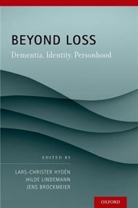 Book Beyond Loss: Dementia, Identity, Personhood by Lars C. Hyden