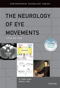 Book The Neurology of Eye Movements by R. John Leigh