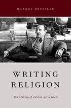 Writing Religion: The Making of Turkish Alevi Islam