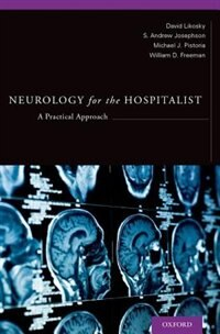 Book Neurology for the Hospitalist: A Practical Approach by David Likosky