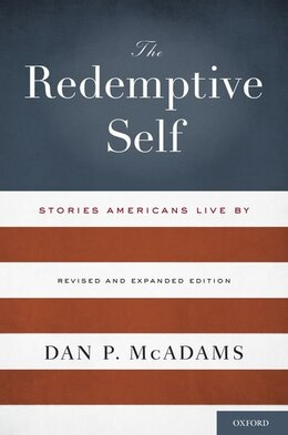 Book The Redemptive Self: Stories Americans Live By - Revised and Expanded Edition by Dan P. Mcadams