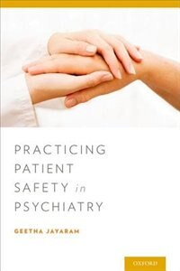 Book Practicing Patient Safety in Psychiatry by Geetha Jayaram