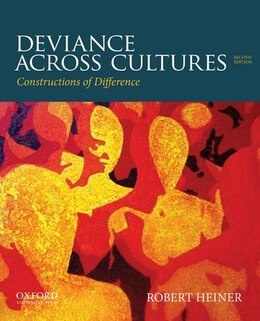 Book Deviance Across Cultures: Constructions of Difference by Robert Heiner