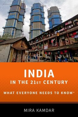 Book India in the 21st Century: What Everyone Needs to Know by Mira Kamdar