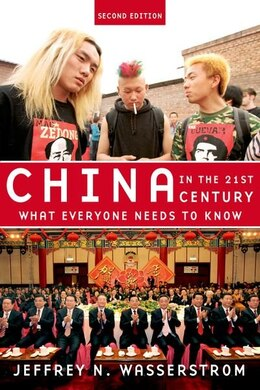 Book China in the 21st Century: What Everyone Needs to Know by Jeffrey N. Wasserstrom