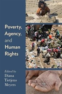 Book Poverty, Agency, and Human Rights by Diana Tietjens Meyers