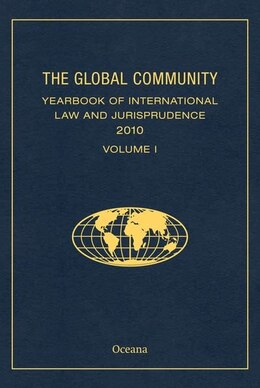 Book The Global Community Yearbook of International Law and Jurisprudence 2010 by Giuliana Ziccardi Capaldo