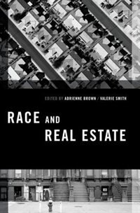 Book Race and Real Estate by Adrienne Brown