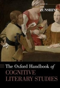 Book The Oxford Handbook of Cognitive Literary Studies by Lisa Zunshine