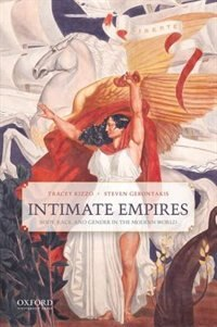 Book Intimate Empires: Body, Race, and Gender in the Modern World by Tracey Rizzo
