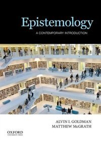 Book Epistemology: A Contemporary Introduction by Alvin Goldman