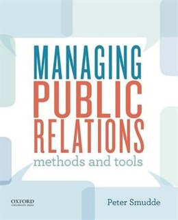 Book Managing Public Relations: Methods and Tools by Peter Smudde