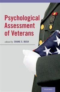 Book Psychological Assessment of Veterans by Shane S. Bush