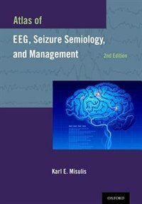 Book Atlas of EEG, Seizure Semiology, and Management by Karl E. Misulis