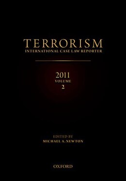 Book Terrorism: International Case Law Reporter 2011 by Michael Newton