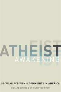 Book Atheist Awakening: Secular Activism and Community in America by Richard Cimino