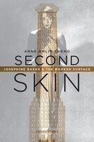 Second Skin: Josephine Baker and the Modern Surface