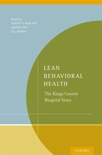 Book Lean Behavioral Health: The Kings County Hospital Story by Joseph Merlino