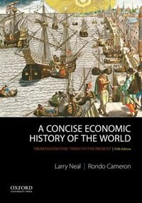 Book A Concise Economic History of the World: From Paleolithic Times to the Present by Larry Neal