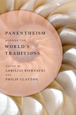 Book Panentheism across the Worlds Traditions by Loriliai Biernacki