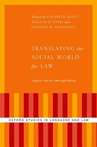 Book Translating the Social World for Law: Linguistic Tools for a New Legal Realism by Elizabeth Mertz