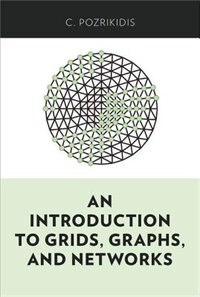 Book An Introduction to Grids, Graphs, and Networks by Constantine Pozrikidis