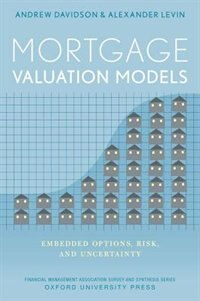 Book Mortgage Valuation Models: Embedded Options, Risk, and Uncertainty by Andrew Davidson
