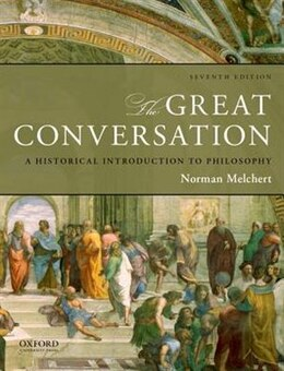 Book The Great Conversation: A Historical Introduction to Philosophy by Norman Melchert