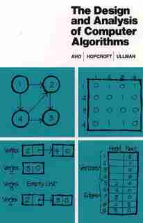 The Design and Analysis of Computer Algorithms by Alfred Aho