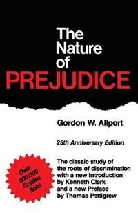 Book The Nature Of Prejudice: 25th Anniversary Edition by Gordon W. Allport