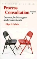 Book Process Consultation: Lessons for Managers and Consultants, Volume II (Prentice Hall Organizational… by Edgar H. Schein