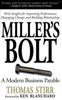 Book Miller's Bolt: A Modern Business Parable by Thomas Stirr