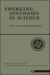 Book Emerging Syntheses In Science by David Pines