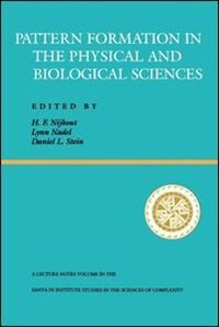 Book Pattern Formation In The Physical And Biological Sciences: PATTERN FORMATION IN THE PH PB by H. Frederick Nijhout