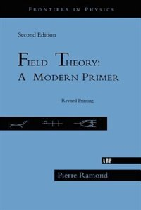 Book Field Theory: Second Edition by Pierre Ramond
