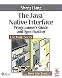 Java¿ Native Interface: Programmer's Guide and Specification by Sheng Liang