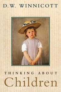 Book Thinking about Children by D. W. Winnicott