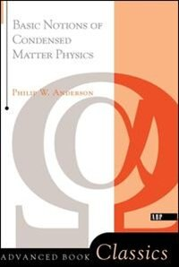 Book Basic Notions Of Condensed Matter Physics: BASIC NOTIONS OF CONDENSED MAT by Philip W. Anderson