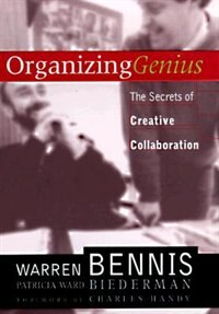 Book Organizing Genius: The Secrets Of Creative Collaboration by Warren Bennis