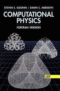 Book Computational Physics: Fortran Version by Steven E. Koonin