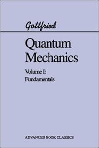 Quantum Mechanics: Fundamentals