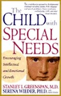 Book The Child With Special Needs: Encouraging Intellectual and Emotional Growth by Stanley I. Greenspan