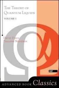 Book Theory Of Quantum Liquids: Normal Fermi Liquids by David Pines