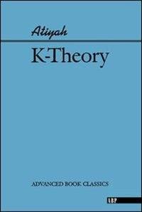 Book K-Theory: K-THEORY by Michael Atiyah