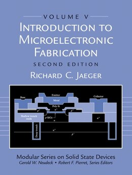 Book Introduction to Microelectronic Fabrication: Volume 5 Of Modular Series On Solid State Devices by Richard C. Jaeger