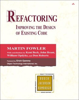 Book Refactoring: Improving The Design Of Existing Code by Martin Fowler