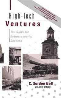 Book High-Tech Ventures: The Guide for Entrepreneurial Success by C. Gordon Bell