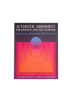 Book Authentic Assessment Eng.lang.: BOOK by MICHAEL J. O'MALLEY