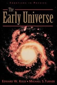 Book The Early Universe by Edward Kolb